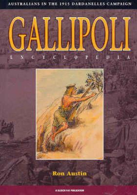 Gallipoli: Australians in the 1915 Dardanelles Campaign (Hardback)