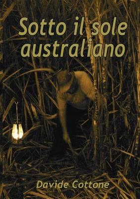 Sotto Il Sole Australiano (Paperback)