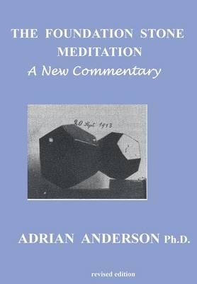 The Foundation Stone Meditation: A New Commentary (Paperback)