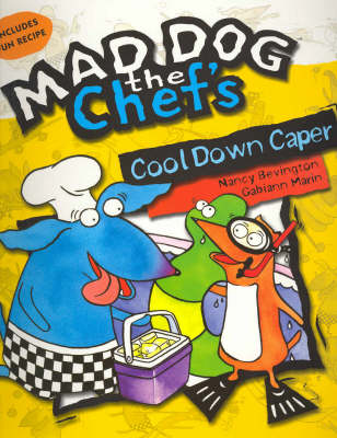 Cool Down Caper - Mad Dog the Chef's S. (Paperback)