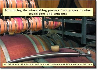 Monitoring the Winemaking Process from Grapes to Wine: Techniques and Concepts (Spiral bound)