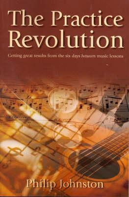 The Practice Revolution (Paperback)