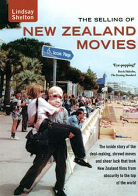 The Selling of New Zealand Movies (Paperback)