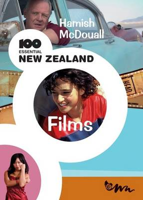 100 Essential New Zealand Films (Paperback)