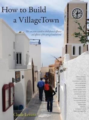 How to Build a VillageTown (Hardback)