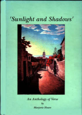 Sunlight and Shadows: An Anthology of Verse (Hardback)