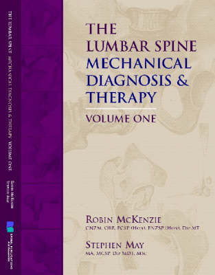 The Lumbar Spine: Mechanical Diagnosis and Therapy (Paperback)