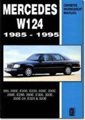 Mercedes W124 Owners Workshop Manual 1985-1995: 200, 200E, E200, E220, 220E, 230E, 260E, E280, 280E, E300, 300E, 300E-24, E320, 320E (Paperback)