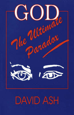 God: The Ultimate Paradox (Paperback)
