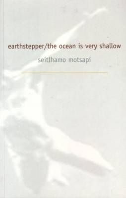 Earth Stepper/The Ocean Is Very Shallow (Paperback)