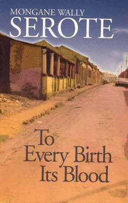 To Every Birth Its Blood (Paperback)