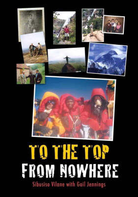 To the Top from Nowhere (Paperback)