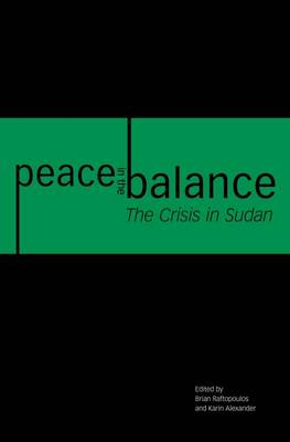 Peace in the balance: The crisis in Sudan (Paperback)