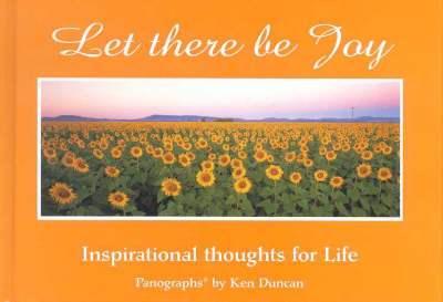 Let There be Joy: Inspirational Thoughts on Life (Hardback)