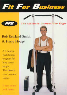 Fit for Business: The Ultimate Competitive Edge (Paperback)