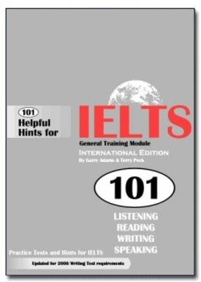 101 Helpful Hints for IELTS General Training Module (Book only) (Board book)