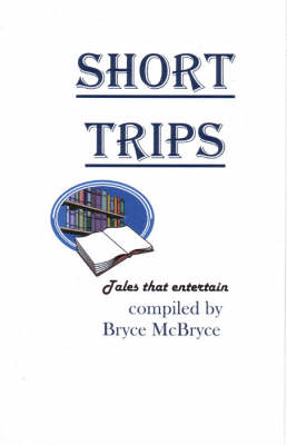 Short Trips: Tales That Entertain (Paperback)