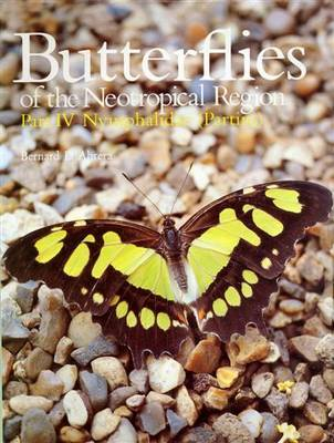 Butterflies of the Neotropical Region: Nymphalidae (Partim) Pt. 4 - Butterflies of the World S. (Hardback)