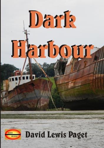Dark Harbour (Paperback)