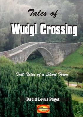 Tales of Wudgi Crossing (Paperback)