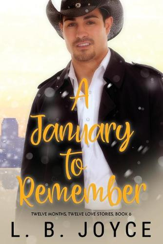 A January to Remember - Twelve Months, Twelve Love Stories 6 (Paperback)