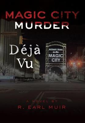 Magic City Murder Deja Vu (Hardback)