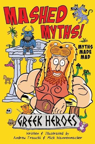 Mashed Myths: Greek Heroes - Mashed Myths 1 (Paperback)