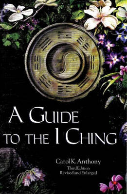 Guide to the I Ching (Paperback)
