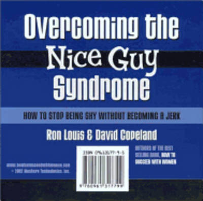 Overcoming the Nice Guy Syndrome: How to Stop Being Shy without Becoming a Jerk (CD-Audio)