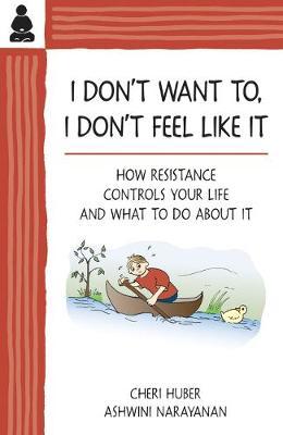 I Don't Want, I Don't Feel Like It (Paperback)