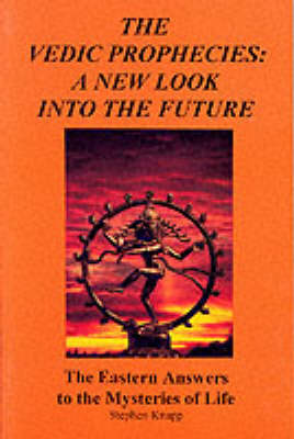 Vedic Prophecies: A New Look into the Future (Paperback)