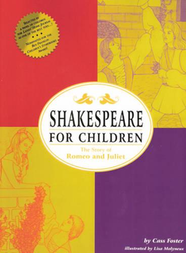 Shakespeare for Children: The Story of Romeo and Juliet (Paperback)