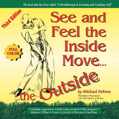 See & Feel the Inside Move the Outside, Third Edition - Full Color (Paperback)