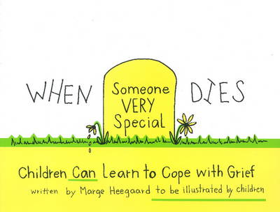 When Someone Very Special Dies: Children Can Learn to Cope with Grief (Paperback)