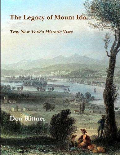 The Legacy of Mount Ida (Paperback)