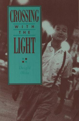 Crossing with the Light (Paperback)