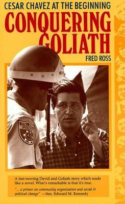 Conquering Goliath: Cesar Chavez at the Beginning (Paperback)