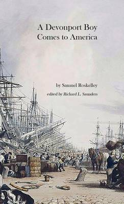 A Devonport Boy Comes to America: A Portion of My History (Paperback)