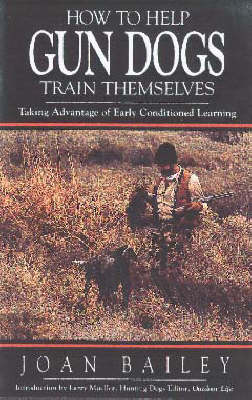 How to Help Gun Dogs Train Themselves (Paperback)