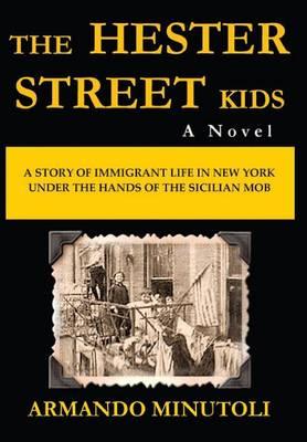 The Hester Street Kids (Hardback)