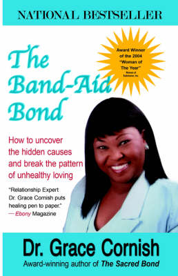 The Band-Aid Bond (Paperback)