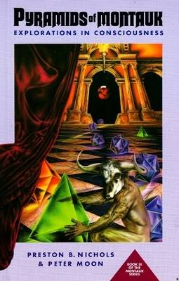 Pyramids of Montauk: Explorations in Consciousness (Paperback)