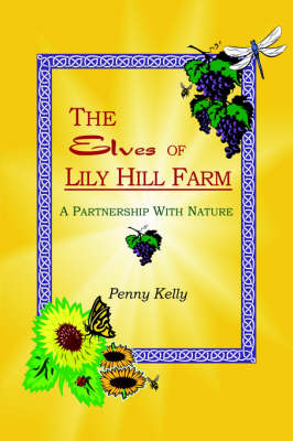 The Elves of Lily Hill Farm (Paperback)