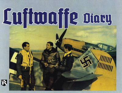 Luftwaffe Diary Vol 1 (Hardback)