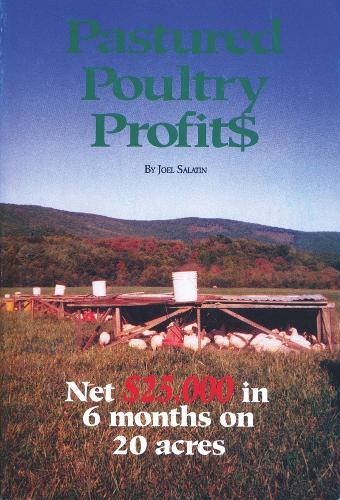 Pastured Poultry Profit$ (Paperback)