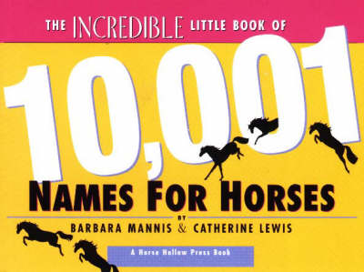 The Incredible Little Book of 10,001 Names for Horses (Paperback)