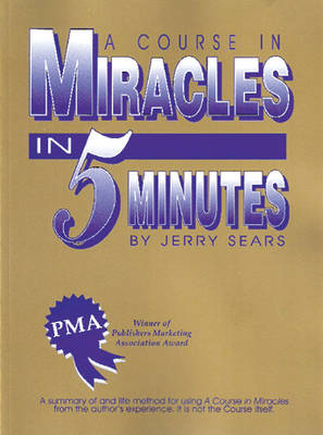 A Course in Miracles in 5 Minutes (Paperback)