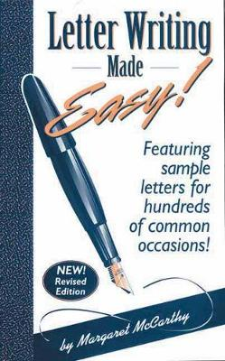 Letter Writing Made Easy!: Featuring Sample Letters for Hundreds of Common Occasions (Paperback)