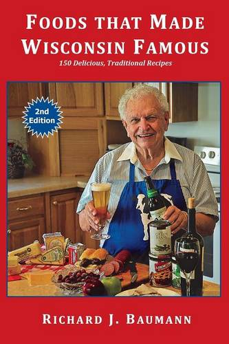 Foods That Made Wisconsin Famous (Paperback)