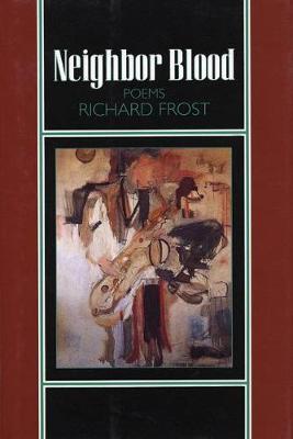 Neighbor Blood: Poems (Hardback)